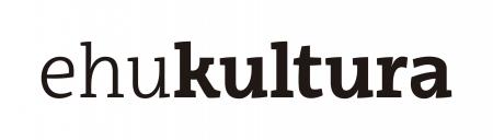 EHUkultura- Vicerrectorado de Innovación, Compromiso social y Acción Cultural.